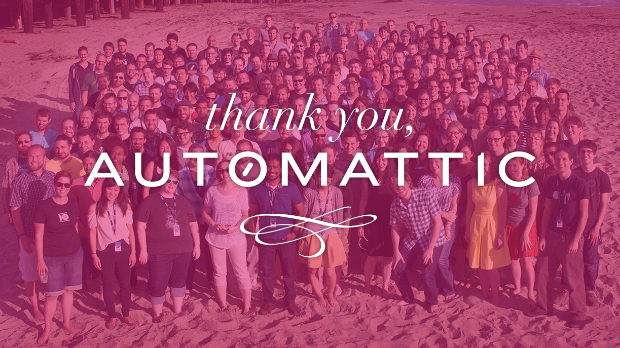 Thank you note to Automattic, the best place to work.